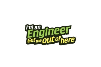 I'm an Engineer, Get me out of here!